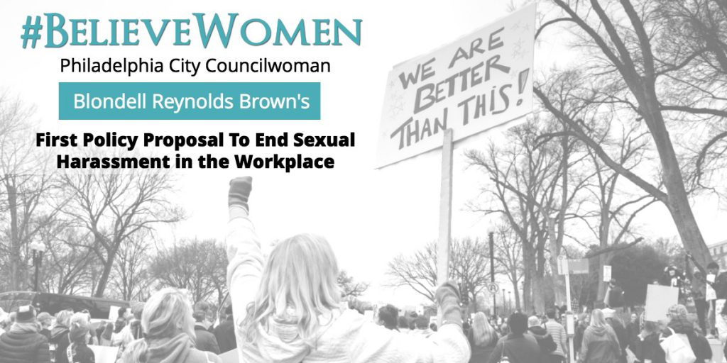 #BelieveWomen: Philadelphia City Councilwoman Blondell Reynolds Brown's First Policy Proposal To End Sexual Harassment in the Workplace