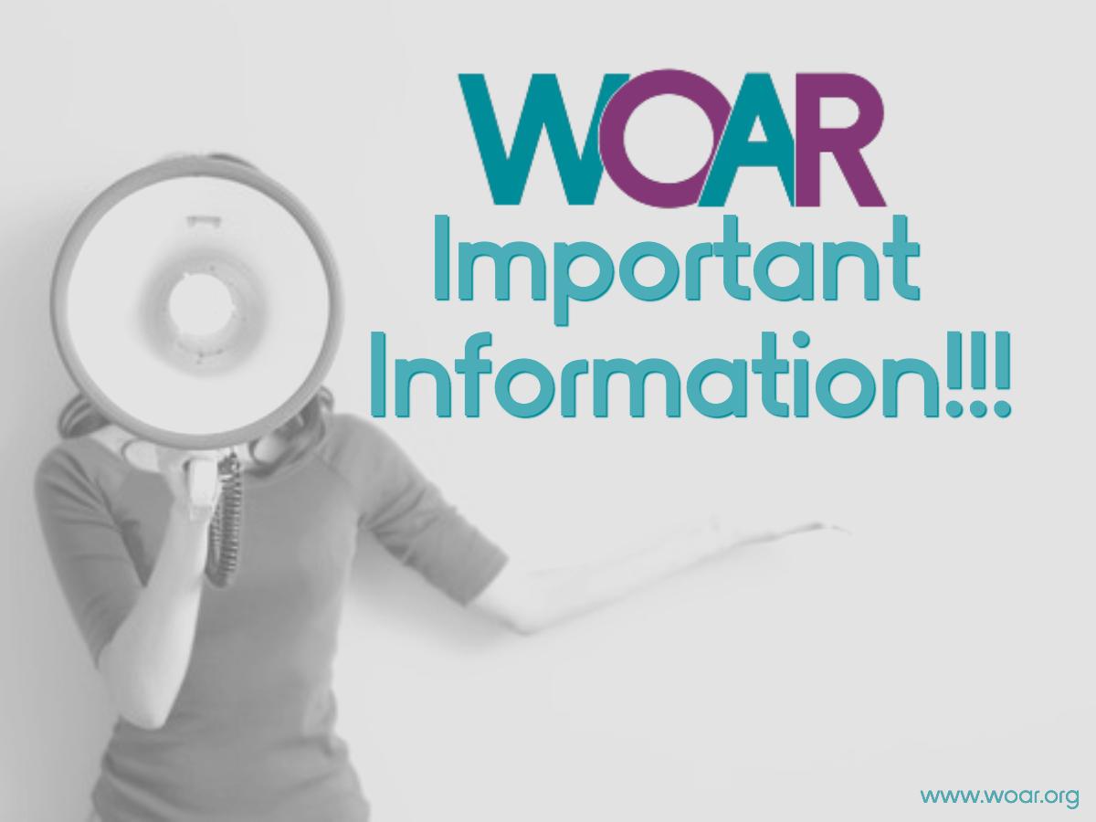 WOAR Important Information!