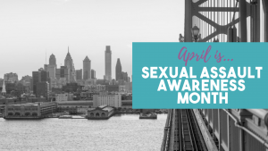April 1st marks the start of National Sexual Assault Awareness Month!